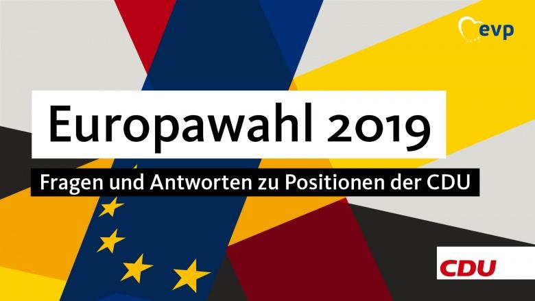 official photos cc45d d98cd Europawahl 2019  Fragen und Antworten zu Positionen der CDU   Christlich  Demokratische Union Deutschlands