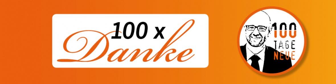 """""""100 Tage, 100 Neue"""": Danke für Ihrem Einsatz"""