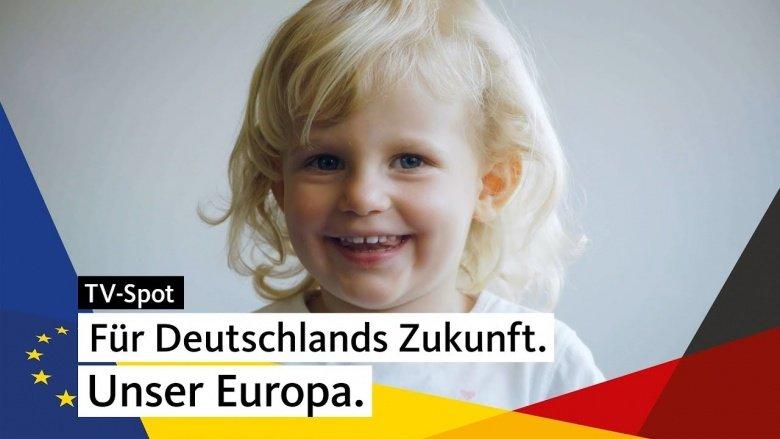 tv-spot_fuer_deutschlands_zukunft._unser_europa.