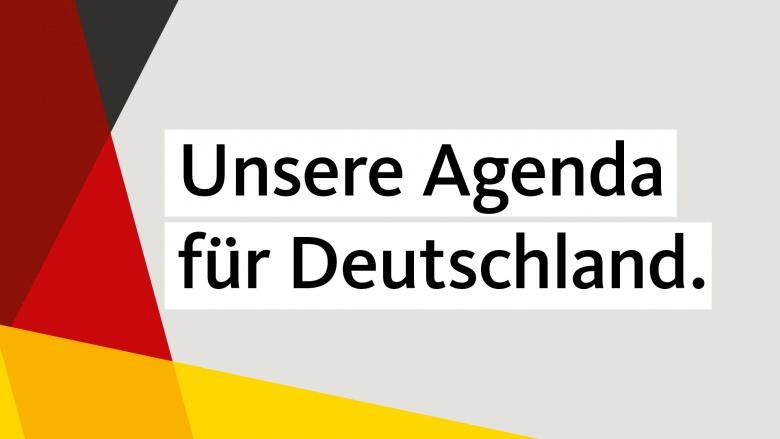 Unsere Agenda für Deutschland