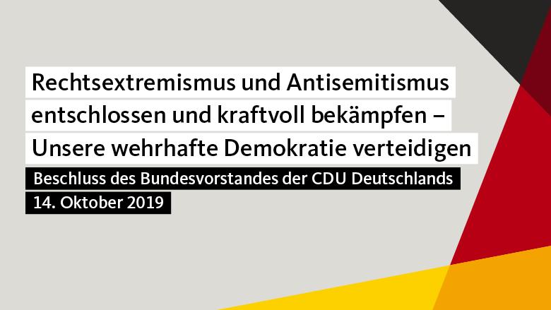 Rechtsextremismus und Antisemitismus entschlossen und kraftvoll bekämpfen - Unsere wehrhafte Demokratie verteidigen