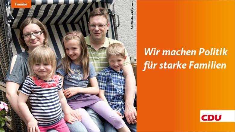 Wir machen Politik für starke Familien