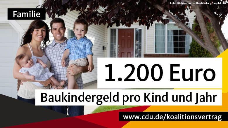 Familie: 1200 Euro Baukindergeld pro Kind und Jahr