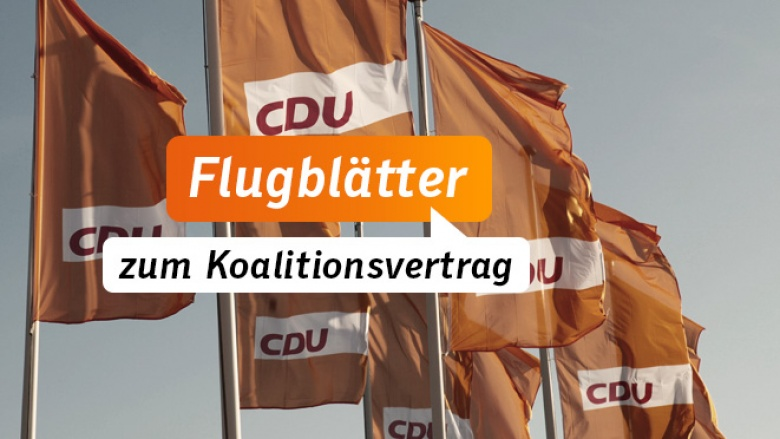 Aktuelle Materialien zum Koalitionsvertrag von CDU, CSU und SPD