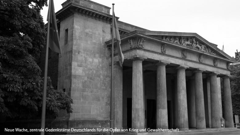 Neue Wache, zentrale Gedenkstätte Deutschlands für die Opfer von Krieg und Gewaltherrschaft