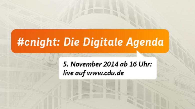 #cnight: Die Digitale Agenda im Mittelpunkt