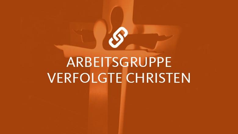 AG Verfolgte Christen