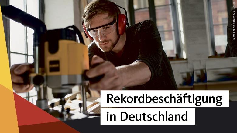 Rekordbeschäftigung in Deutschland