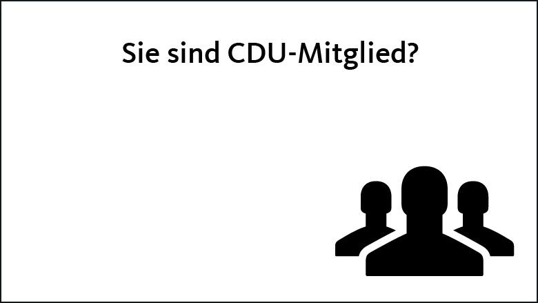 Sie sind CDU-Mitglied?
