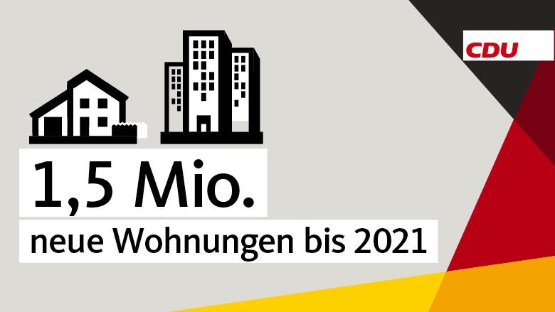 1,5 Millionen neue Wohnungen bis 2021