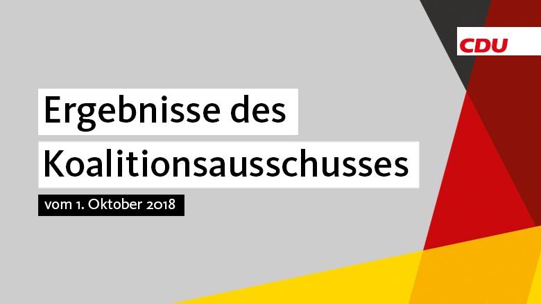 Koalitionsausschuss 1 Oktober 2018 Christlich Demokratische Union
