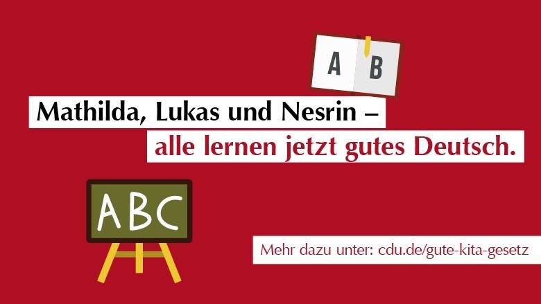 Mathilda, Lukas und Nesrin - alle lernen gutes Deutsch. Gute-Kita-Gesetz