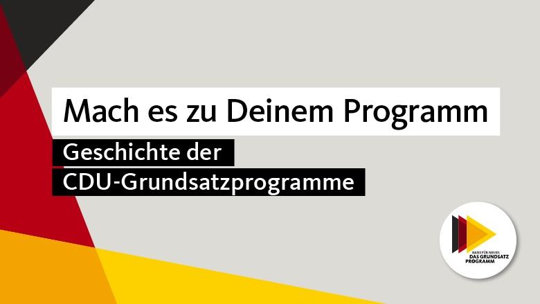 Geschichte der CDU-Grundsatzprogramme