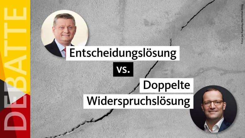 Organspende: Entscheidungslösung vs. doppelte Widerspruchslösung