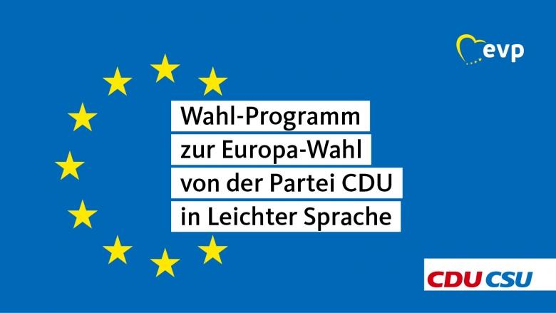Wahlprogramm In Leichter Sprache Christlich Demokratische Union Deutschlands