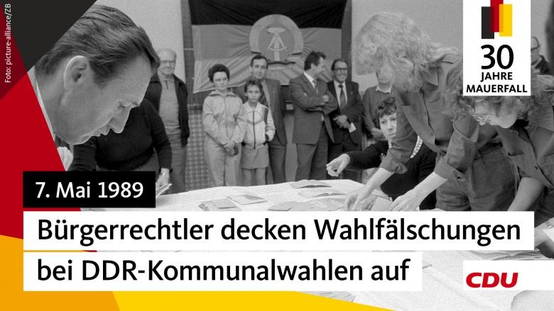 7. Mai 1989 – Bürgerrechtler decken Wahlfälschungen bei DDR-Kommunalwahlen auf