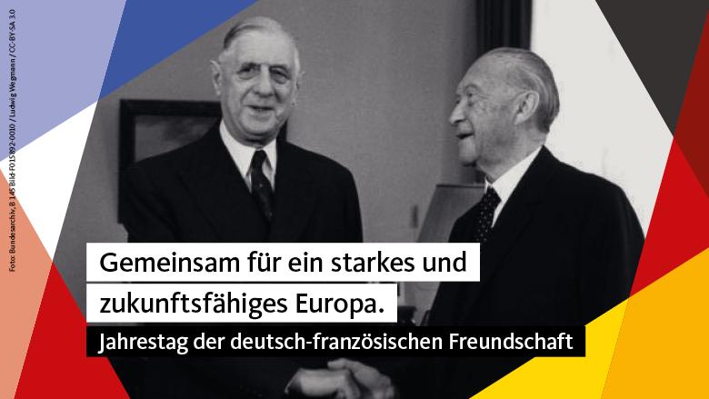 57 Jahre deutsch-französische Freundschaft