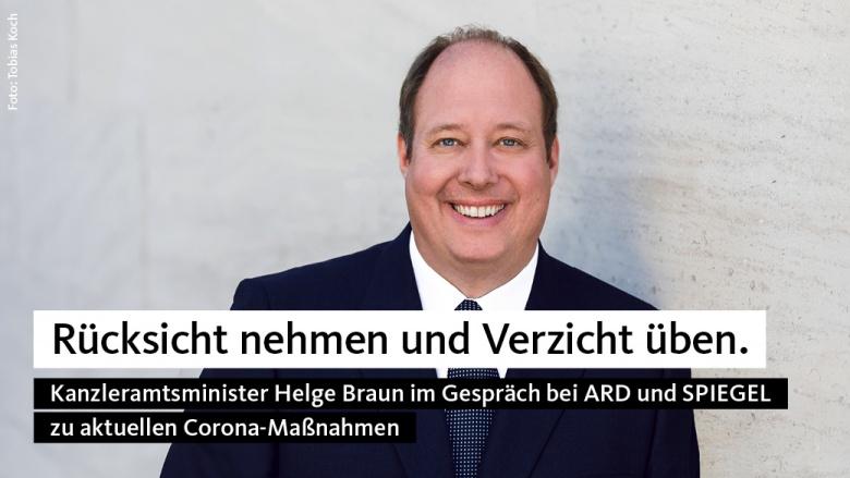 Helge Braun: Rücksicht nehmen und Verzicht üben