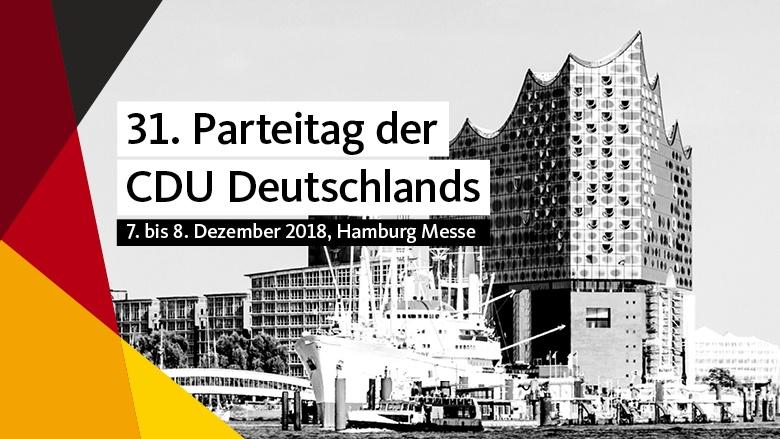31. Parteitag der CDU Deutschlands in Hamburg