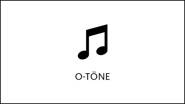 O-Töne