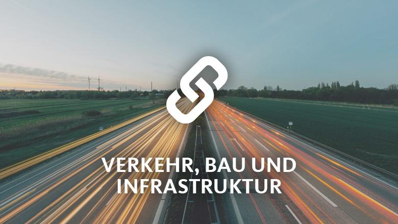 Verkehr, Bau und Infrastruktur