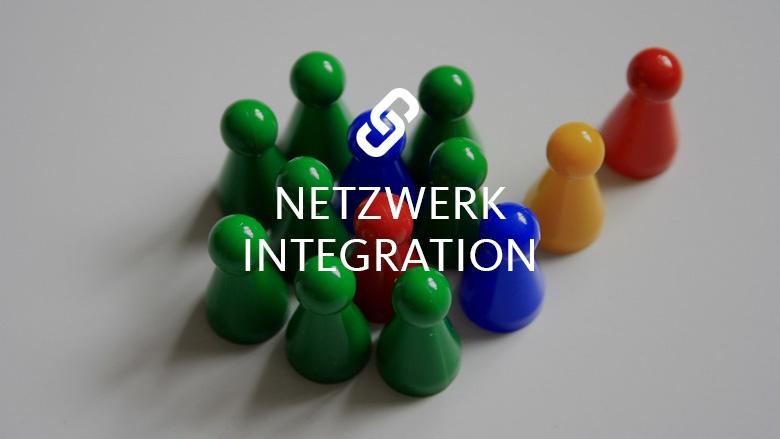 Netzwerk Integration