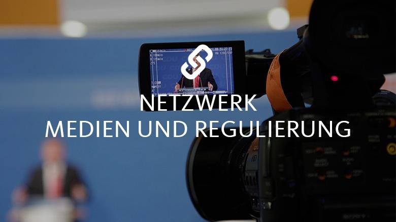 Netzwerk Medien und Regulierung
