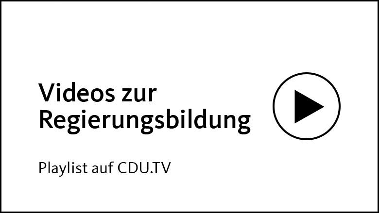 Playlist auf CDU.TV: Regierungsbildung 2017