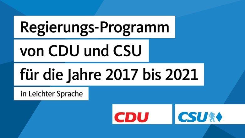 Wahl-Programm von CDU und CSU in Leichter Sprache
