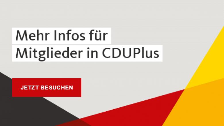 Mehr Infos für Mitglieder in CDUplus