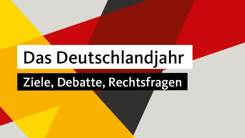 Deutschlandjahr: Ziele, Debatte, Rechtsfragen