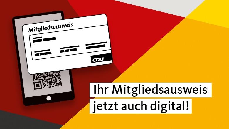 CDU-Mitgliedsausweis - jetzt auch digital.