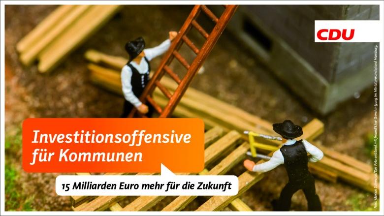 Investitionsoffensive für Kommunen - 15 Milliarden Euro mehr für die Zukunft