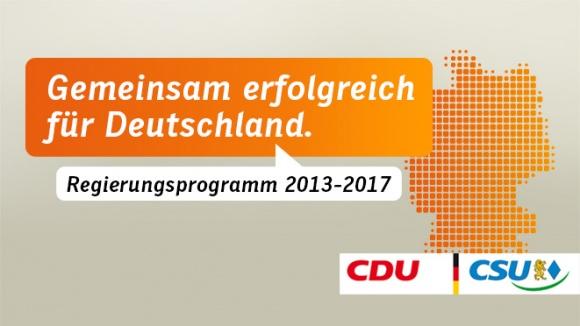Gemeinsam erfolgreich für Deutschland. Regierungsprogramm 2013 - 2017
