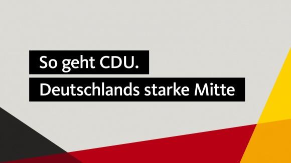 So geht CDU: Deutschlands starke Mitte