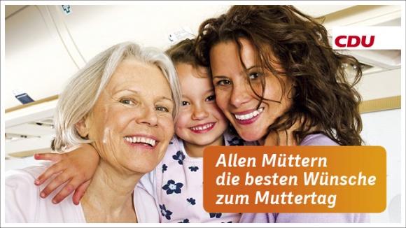 Die CDU wünscht allen Müttern einen schönen Muttertag!