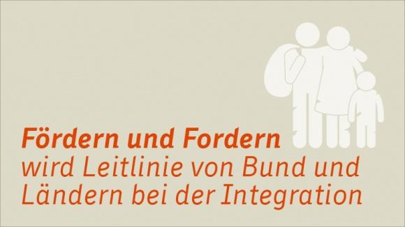 Fördern und Fordern wird Leitlinie von Bund und Ländern bei der Integration