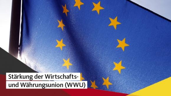 Stärkung der Wirtschafts- und Währungsunion