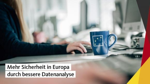 Mehr Sicherheit in Europa durch bessere Datenanalyse
