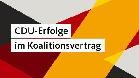 Das haben wir erreicht: Klare CDU-Handschrift im Koalitionsvertrag