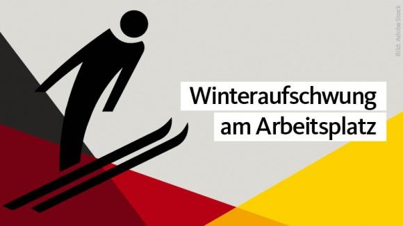 Winteraufschwung am Arbeitsmarkt