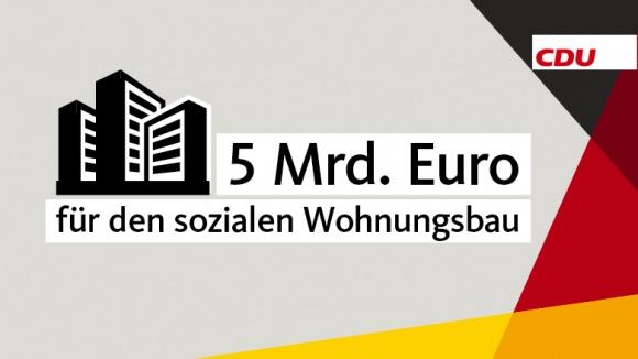 5 Milliarden Euro für den sozialen Wohnungsbau