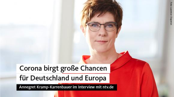 AKK: Krise birgt Chancen für Deutschland und Europa