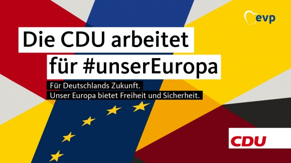 Die CDU arbeitet für #unserEuropa