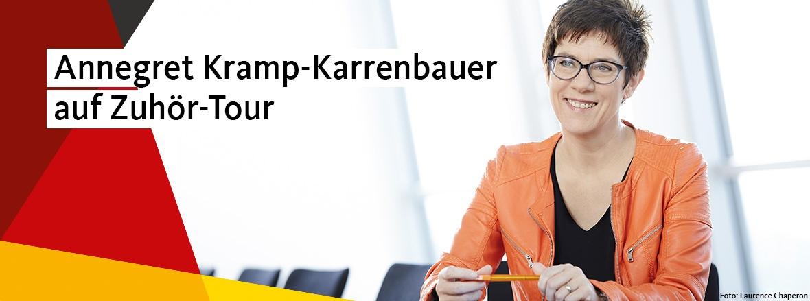 Annegret Kramp-Karrenbauer geht auf Zuhör-Tour
