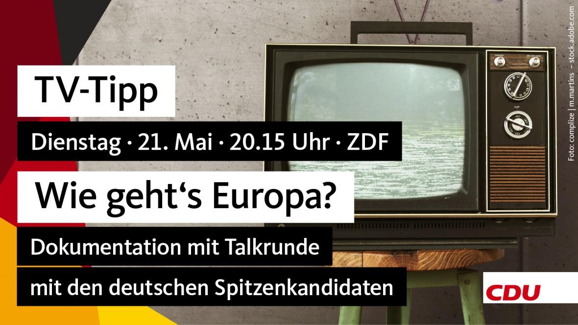 TV-Tipp: 20:15 Uhr, ZDF, Wie geht's Europa?, u.a. mit Manfred Weber