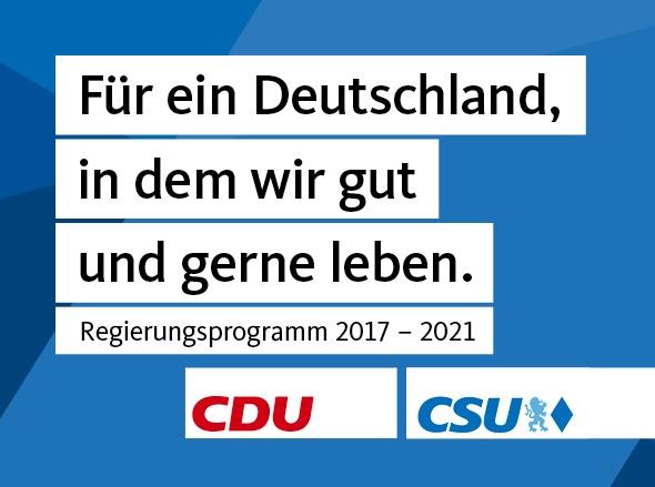 Für ein Deutschland, in dem wir gut und gerne leben.